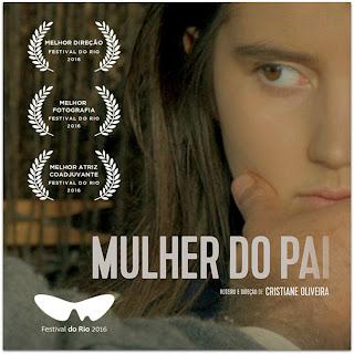 Mulher do Pai (2016) - Prêmios do Filme