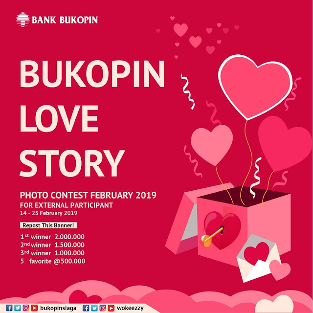 #BankBukopin - #Promo Love Story Photo Contest February 2019 (s.d 25 Feb 2019)