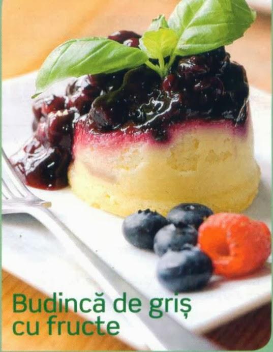 Reţete culinare - Budincă de griş cu fructe
