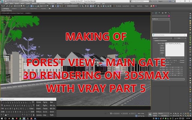 MAKING OF FOREST VIEW MAIN GATE 3D RENDERING ON MAX WITH VRAY PART 5