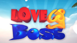 Love You Boss Episode 25 | 23 06 2017