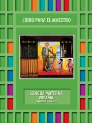 Lengua Materna EspañolLibro para el Maestro Primer grado2018-2019