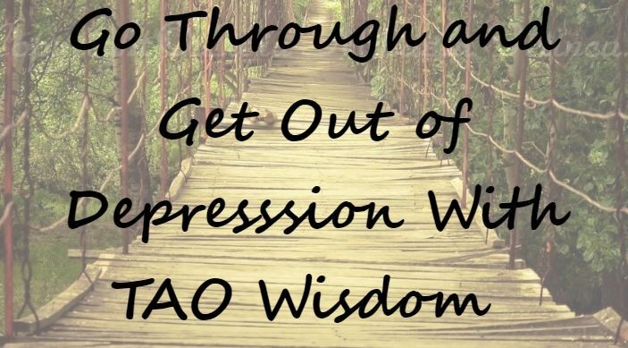 TAO Wisdom and Depression - An Article by Stephen Lau