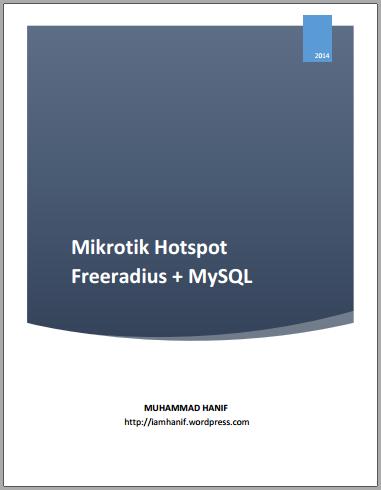 Instalasi dan konfigurasi MikroTik Hotspot, FreeRadius dan MySQL