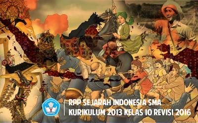 Download RPP Sejarah Indonesia SMA Kurikulum 2013 kelas 10 Revisi 2016