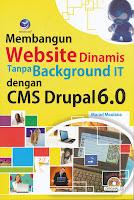 Membangun Website Dinamis Tanpa BackgroundIT dengan CMS Drupal