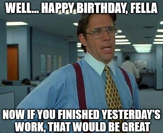 Funny Birthday Memes For Friend-3