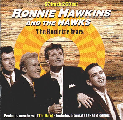 Ronnie Hawkins And The Hawks - The Roulette Years
