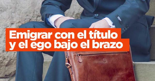 Emigrar de Venezuela con el título y el ego bajo el brazo