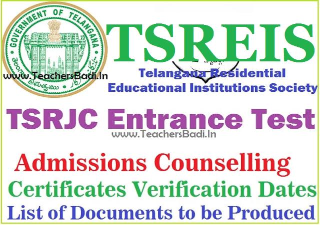 TSRJC CET Admissions counselling,Certificates verification dates 2018
