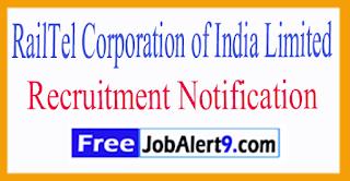 RAILTEL RailTel Corporation of India Limited Recruitment notification 2017 Last Date17-07-2017