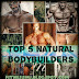 Top 5 natural bodybuilders