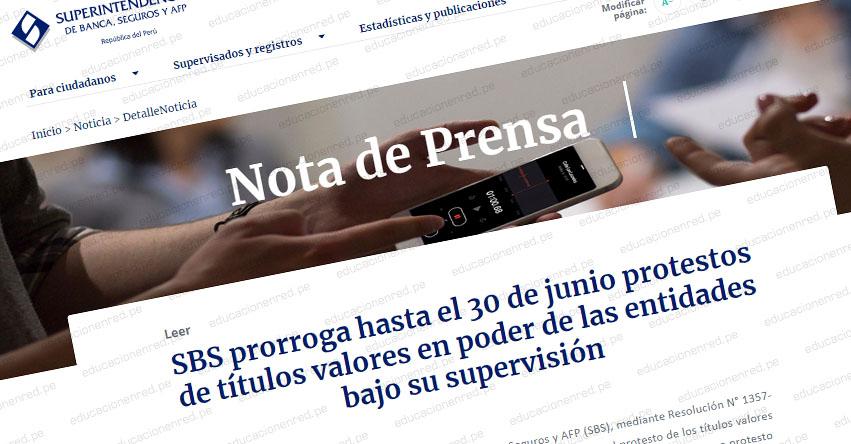 SBS prorroga hasta el 30 de junio protestos de títulos valores en poder de las entidades bajo su supervisión (RES. N° 1357-2020)