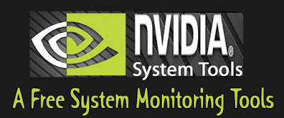 Download NVIDIA System Tools - A Free System Monitoring Tools