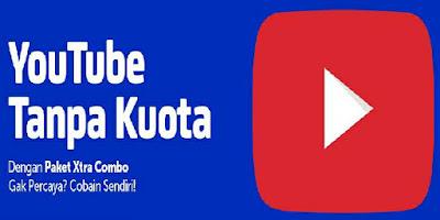 Nonton Youtube gratis tanpa Kuota dengan XL Paket Xtra Combo