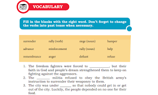 Fill in the blanks with the right word. Don't forget to change the verbs into past tense when necessary