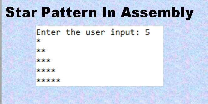 How to Print Star Pattern in Assembly Language x86 Processor