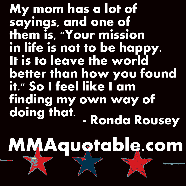 Motivational Quotes For Athletes Ronda Rouseys Mom On Making The