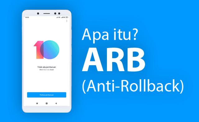 Apa Itu ARB (Anti-Rollback) Protection Pada Xiaomi?