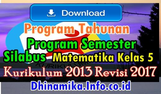 Download Program Tahunan Promes Dan Silabus Matematika Kurikulum 2013 Revisi 2017 Dokumen Guru
