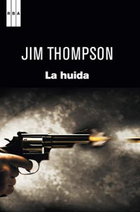 """La huida"" - Jim Thompson"