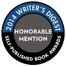 Honorable Mention, Writer's Digest Self-Published Book Award