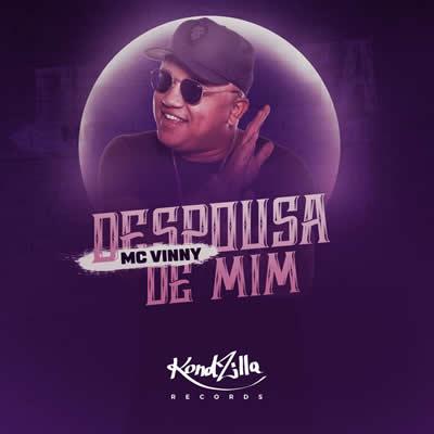 Mc Vinny - Despousa de Mim
