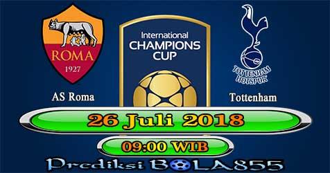 Prediksi Bola855 AS Roma vs Tottenham 26 Juli 2018