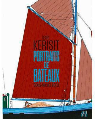 http://la-mer-en-livres.fr/2016/index.php/auteurs/item/90-kerisit-henry-et-boell-denis-michel-portraits-de-bateaux