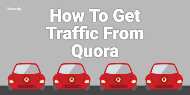 Increase Website Traffic from Quora