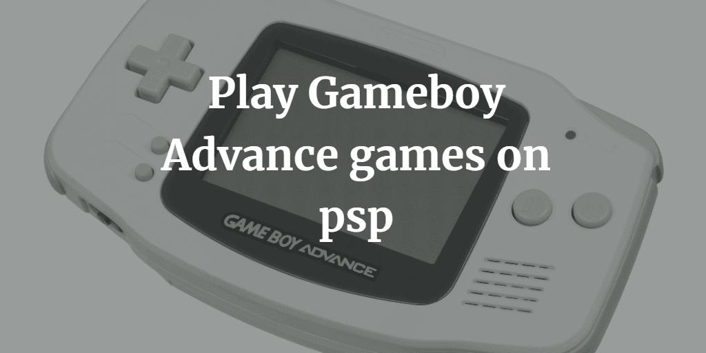Gameboy advance emulator for psp/psp go! Youtube.