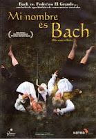 Mi nombre es Bach, 2003
