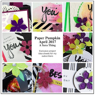 Exclusive project idea sheets for my Paper Pumpkin Subscribers ~ April 2017 Paper Pumpkin A Sara Thing ~ www.juliedavison.com