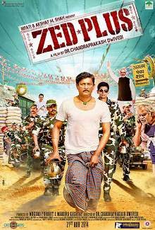 Zed Plus (2014) Hindi Movie Poster