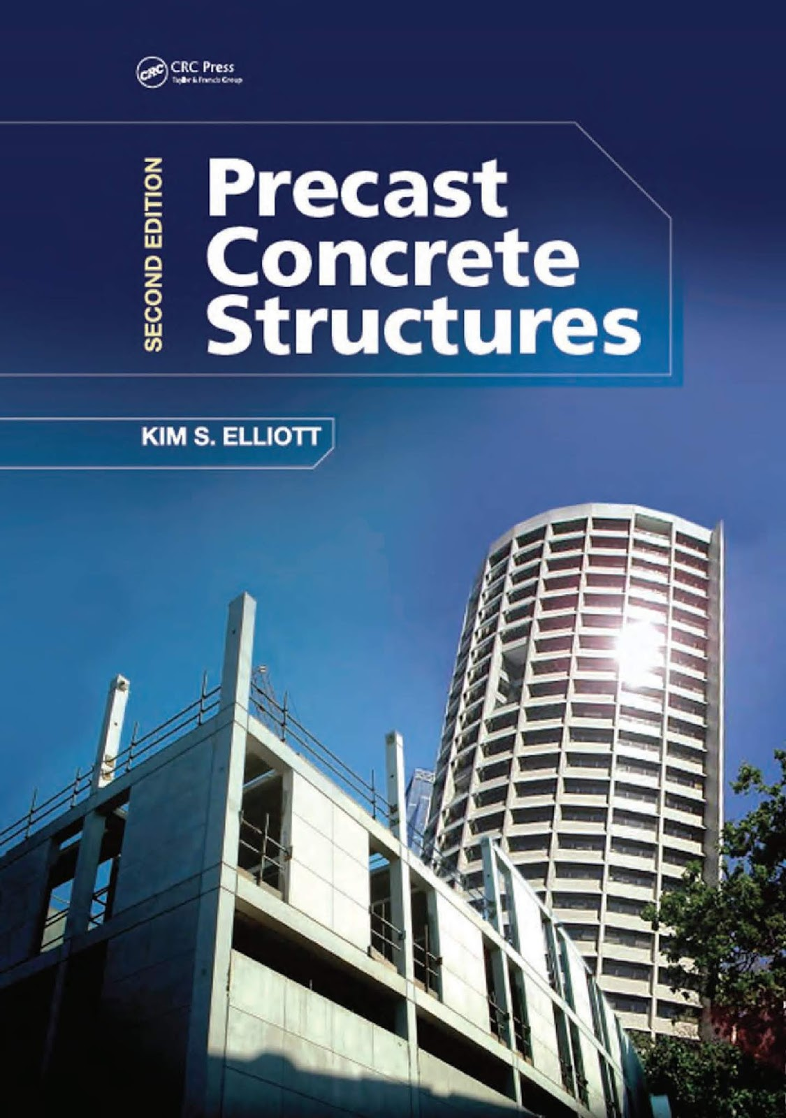 Precast Concrete Structures Second Edition Engineering