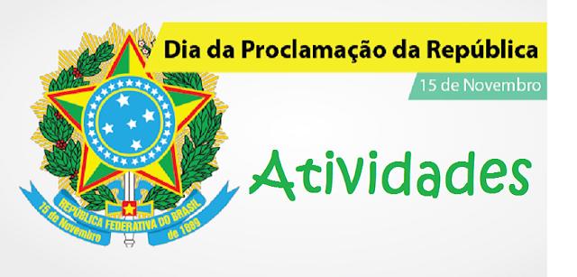 Atividades Proclamação da Republica 1° ano