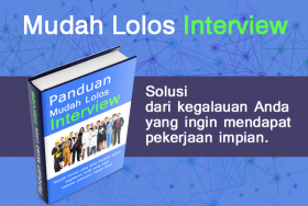 Panduan Lolos Interview