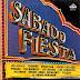 SABADO FIESTA - 1984 - VARIOS