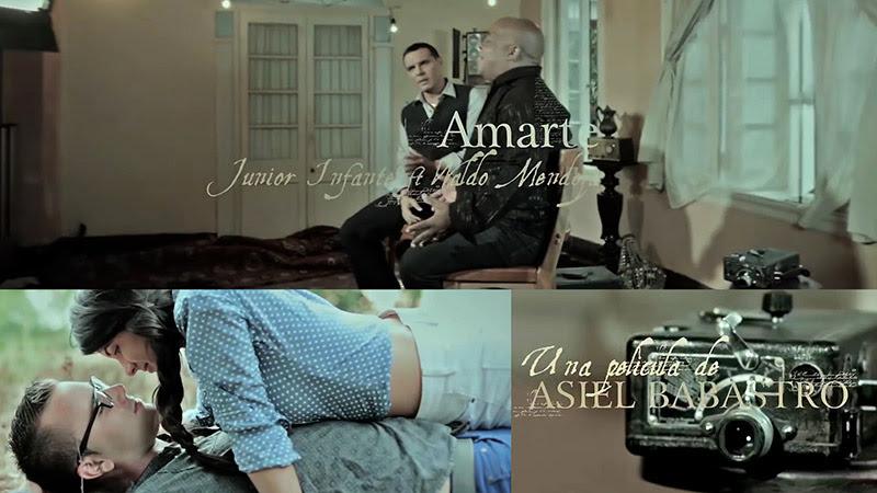 Junior Infante y Waldo Mendoza - ¨Amarte¨ - Videoclip - Dirección: Asiel Babastro. Portal Del Vídeo Clip Cubano - 01