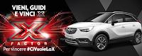 Logo Con Opel vinci 56 biglietti per le puntata live X-Factor + 20 biglietti per la finale