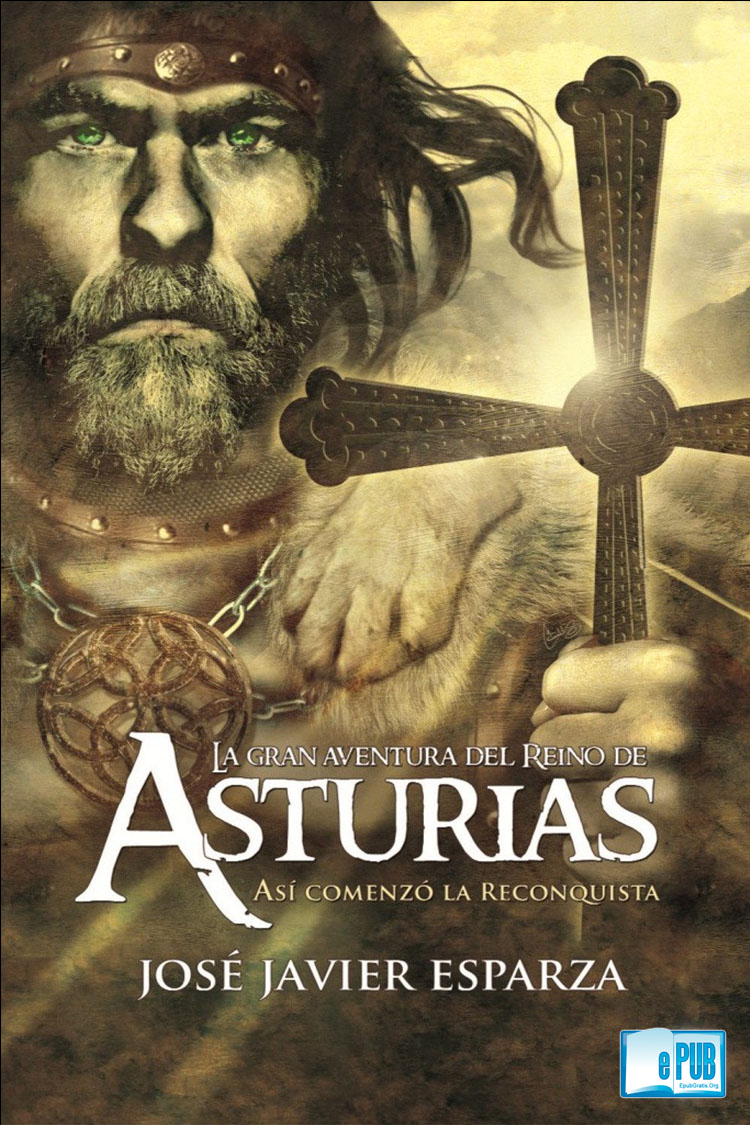 El reino de Asturias – José Javier Esparza