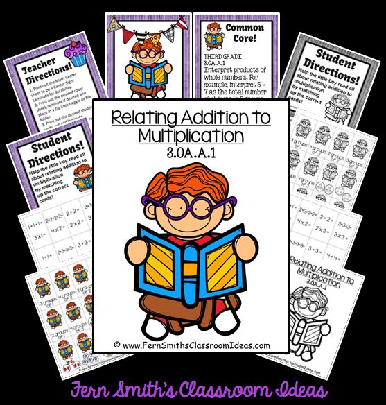 Fern Smith's Classroom Ideas Relate Addition to Multiplication - Quick and Easy To Prep Center & Printables with a Cute Kid Ready for School Theme at TeacherspayTeachers.
