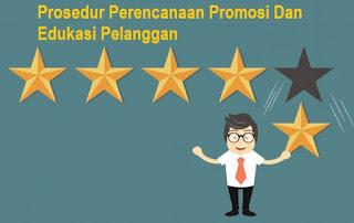 Contoh Prosedur Perencanaan Promosi Dan Edukasi Pelanggan