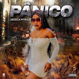 Jéssica Pitbull - Pánico (Kuduro) 2020 [Download]