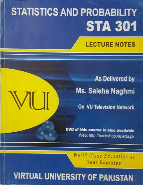STA-301 Statistics and Probability Handouts and Video Lectures
