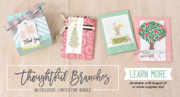 Thoughtful Branches - available from August 1 - Narelle Fasulo - Simply Stamping with Narelle