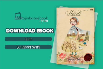 Download Novel Heidi by Johanna Spyri Pdf