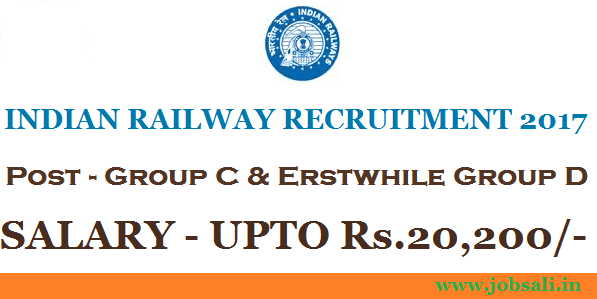 Indian railway Jobs, Indian Railway Vacancy, Railway Group C and Group D Recruitment