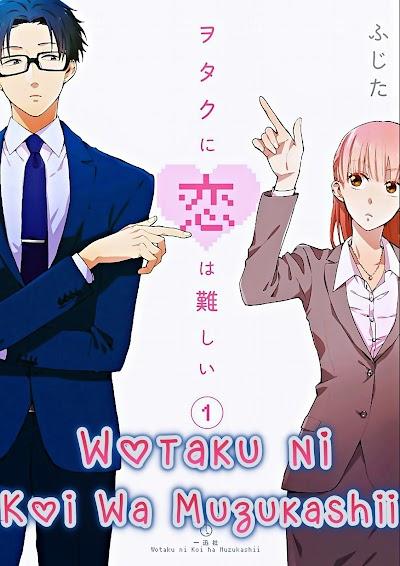 Wotaku ni Koi wa Muzukashii [Manga] [Capítulos 25/??] [PDF]