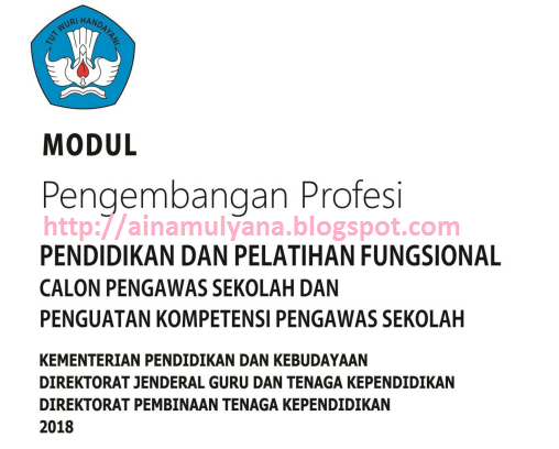 Modul Pengembangan Profesi Pengawas Sekolah  MODUL PENGEMBANGAN PROFESI PENGAWAS SEKOLAH (MODUL DIKLAT CALON DAN PENGUATAN PENGAWAS SEKOLAH)